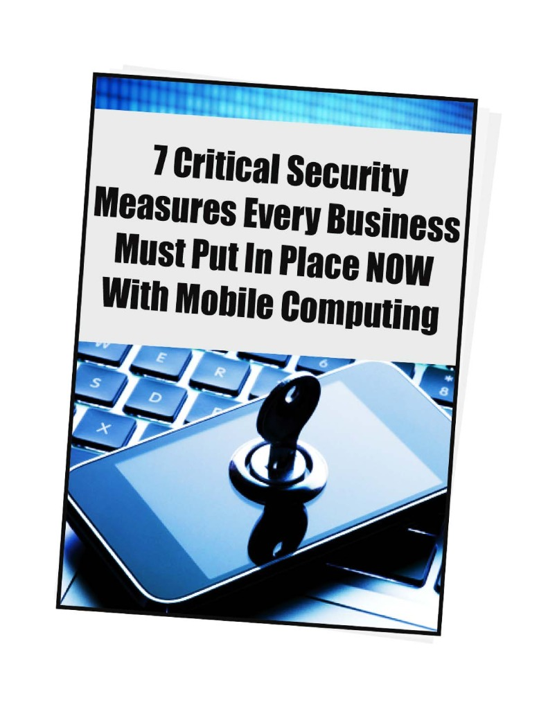 thumbnail of 7 Urgent Security Protection Every Business Should Have In Place Now – FREE REPORT 2016
